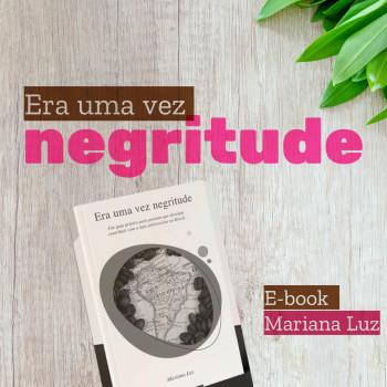 E-book Era Uma Vez Negritude