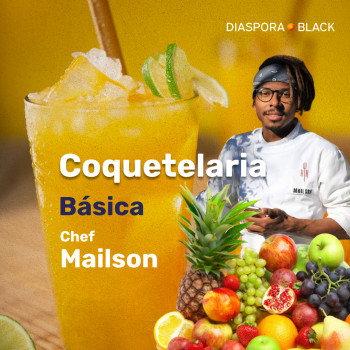 Coquetelaria Básica - Chef Mailson