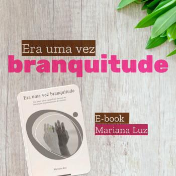 E-book Era Uma Vez Branquitude